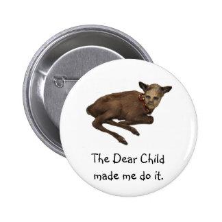 Dear Child Pin