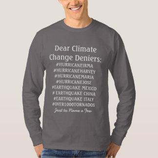 Dear Climate Change Deniers Shirt