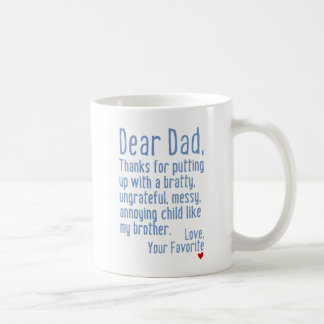 Dear Dad [Brother Version] Coffee Mug