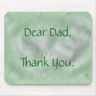 Dear Dad - Father's Day Mouse Pad