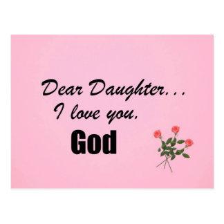 Dear Daughter, I love you. God Post Card