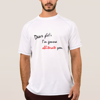 Dear Fat - Funny Gym Tee (Double Dry)