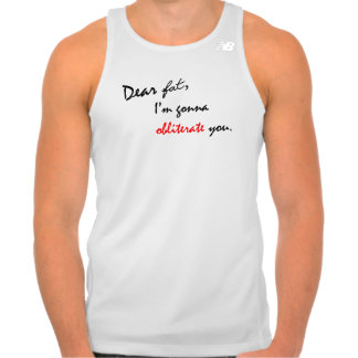 Dear Fat - Funny Workout Tanks