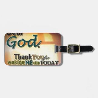 Dear God Bag Tag