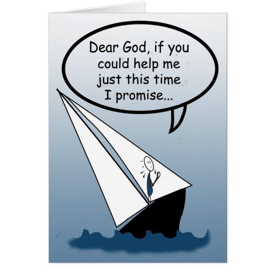 Dear God Sailing Rocks Custom Greeting Card
