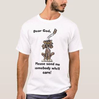 Dear God.... T-Shirt