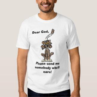 Dear God.... T Shirts