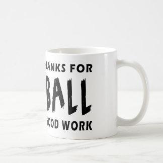 Dear God Thanks For Baseball Coffee Mug