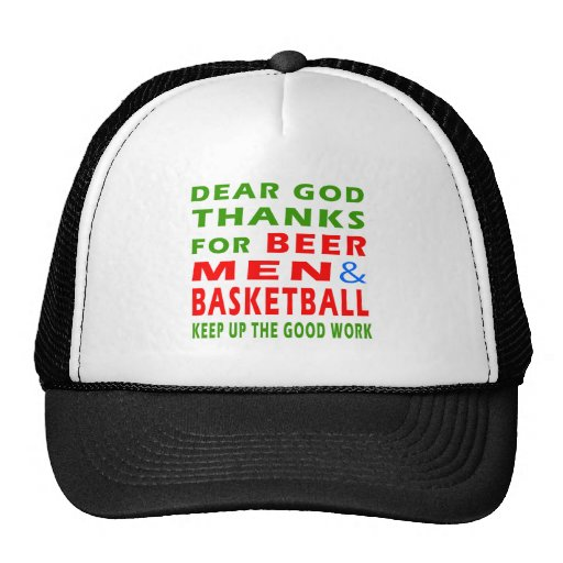 Dear God Thanks For Beer Men And Basketball Mesh Hats