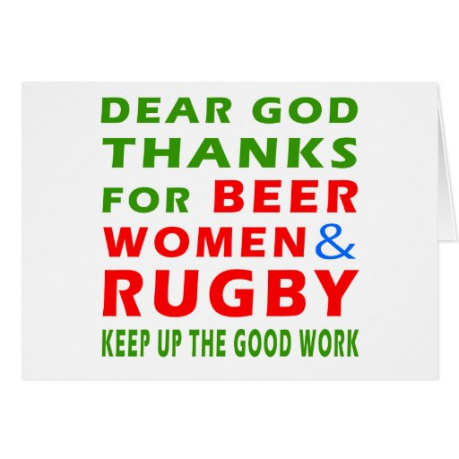 Dear God Thanks For Beer Women And Rugby Card