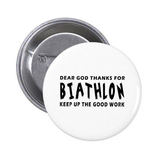 Dear God Thanks For Biathlon Button