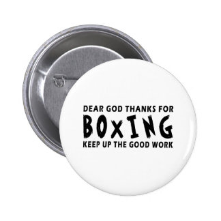 Dear God Thanks For Boxing Buttons