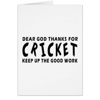Dear God Thanks For Cricket Greeting Card