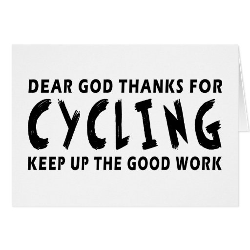 Dear God Thanks For Cycling Card
