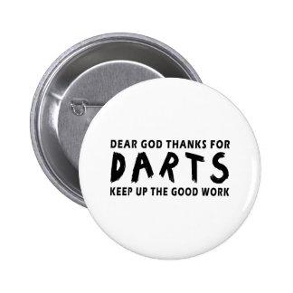 Dear God Thanks For Darts Button