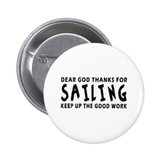 Dear God Thanks For Sailing Buttons