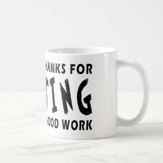 Dear God Thanks For Shooting Coffee Mugs