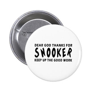 Dear God Thanks For Snooker Buttons
