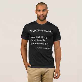 Dear Government T-Shirt