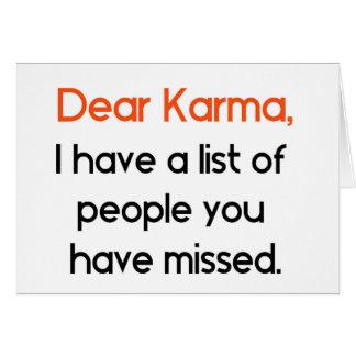 Dear Karma Funny Greeting Card