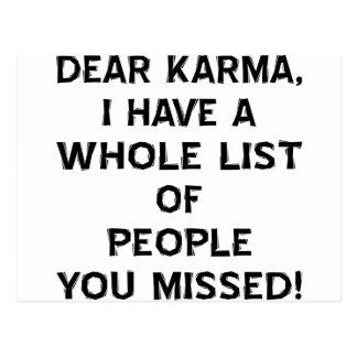 Dear Karma I Have A Whole List Of People You Postcard