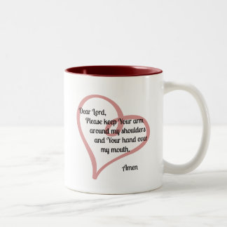 Dear Lord Keep Your Arm Around... Two-Tone Coffee Mug