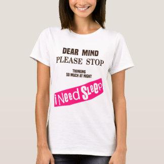 Dear Mind T-Shirt