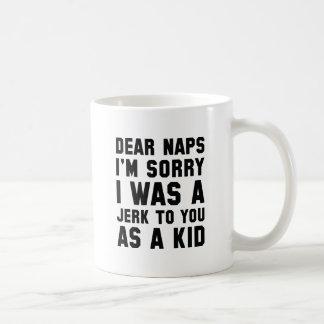Dear Naps Coffee Mug