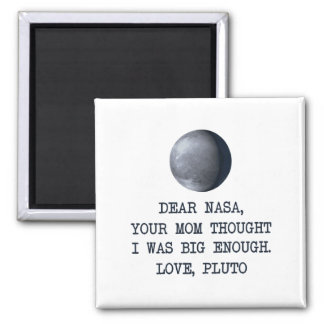 Dear Nasa Love Pluto Magnet