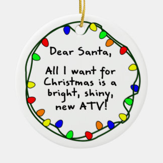 Dear Santa ATV Christmas Ornament
