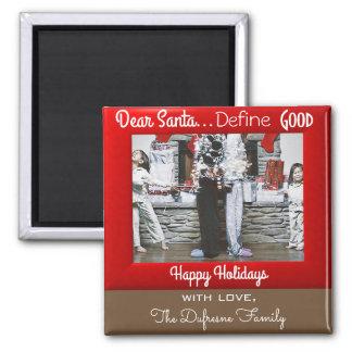 """""""Dear Santa Define Good"""" Christmas"""