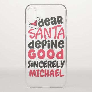 Dear Santa Define Good Personalized Cellphone Case