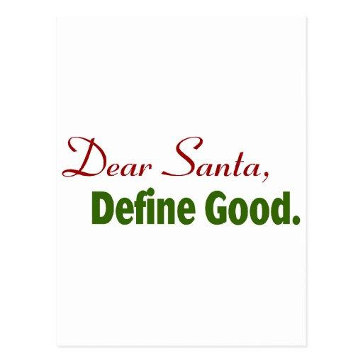 Dear Santa, Define Good. Postcards