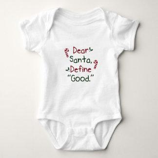 Dear Santa Define Good T-shirts