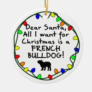 Dear Santa French Bulldog Ceramic Ornament