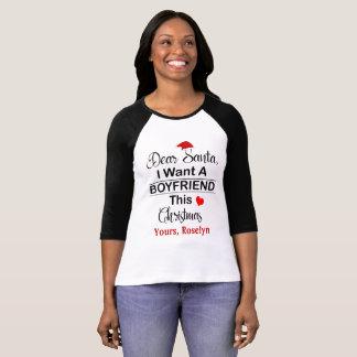 Dear Santa I Want a Boyfriend This Christmas Shirt