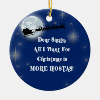 Dear Santa, More Hosta Christmas Ornament