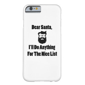 Dear Santa She Has Been Naughty Matching Christmas Barely There iPhone 6 Case