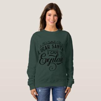 """""""Dear Santa"""" Women's Sweatshirt"""