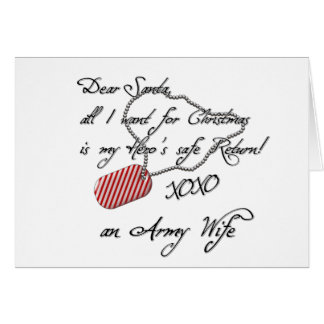 Dear Santa XOXO Army Wife Card