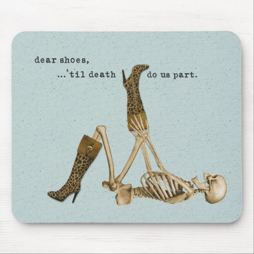 Dear Shoes Skeleton in Love Mouse Pads