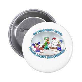 dear Snow God Pinback Buttons