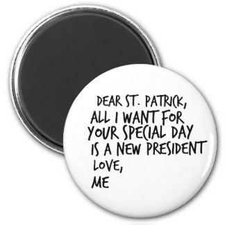 Dear St Patrick New President Anti-Trump Magnet