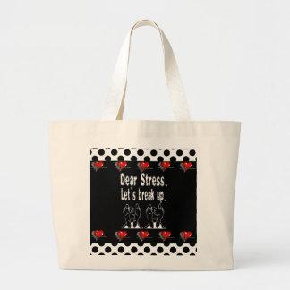 Dear Stress, Let's Break Up Gift Product Bag