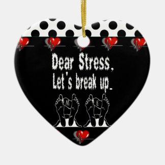 Dear Stress, Let's Break Up Gift Product Ceramic Heart Decoration