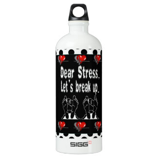 Dear Stress, Let's Break Up SIGG Traveller 1.0L Water Bottle