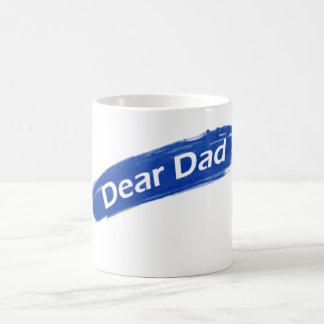 Dear you give coffee mug