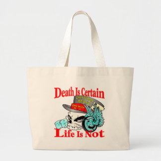 Death Is Certain Life Is Not Biker Skull Large Tote Bag