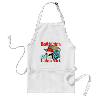 Death Is Certain Life Is Not Biker Skull Standard Apron