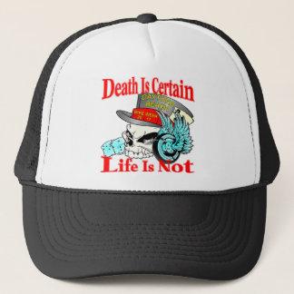 Death Is Certain Life Is Not Biker Skull Trucker Hat